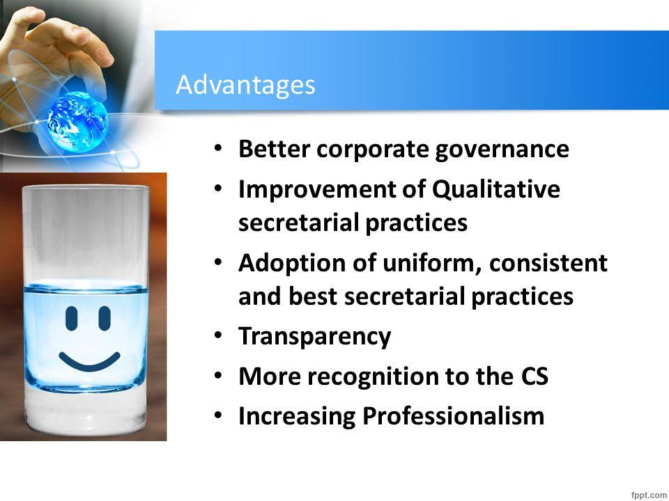 Advantages Better corporate governance