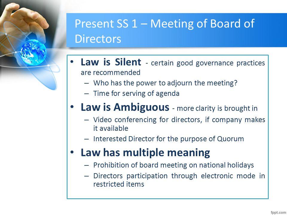 Present SS 1 – Meeting of Board of Directors