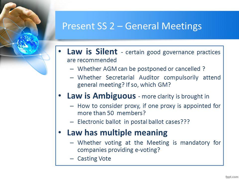 Present SS 2 – General Meetings