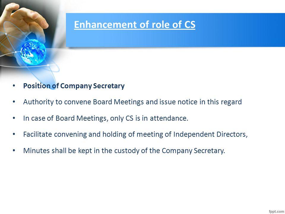 Enhancement of role of CS