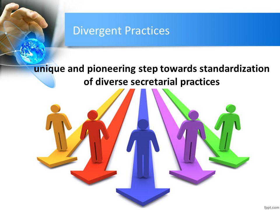 Divergent Practices unique and pioneering step towards standardization of diverse secretarial practices.