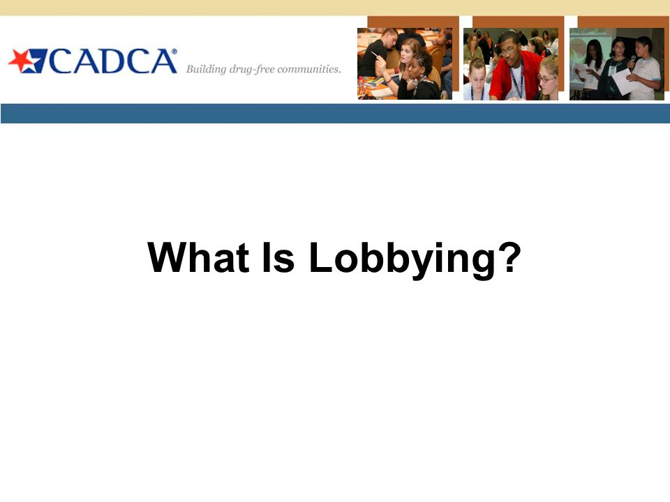 What Is Lobbying