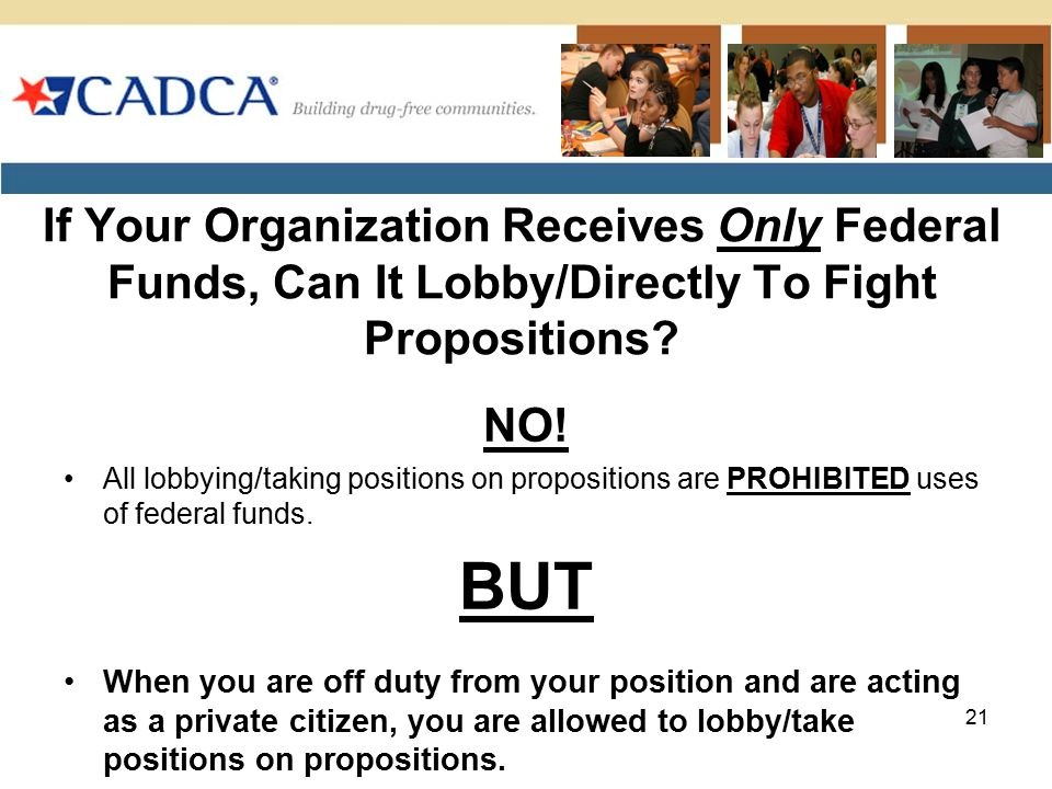 If Your Organization Receives Only Federal Funds, Can It Lobby/Directly To Fight Propositions