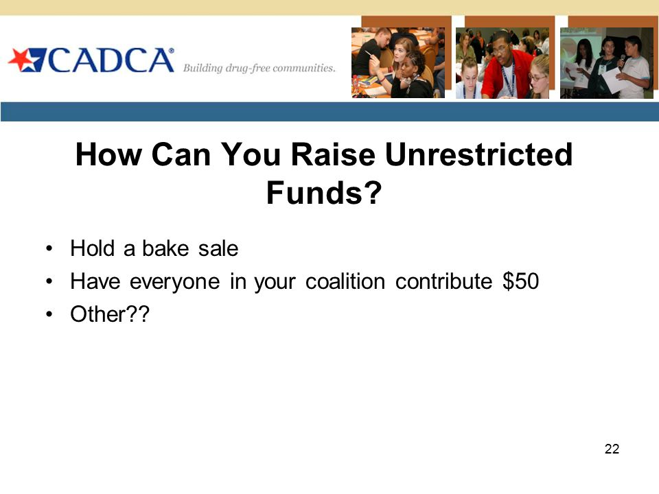 How Can You Raise Unrestricted Funds