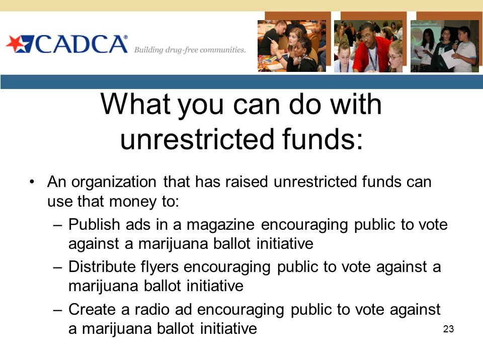 What you can do with unrestricted funds: