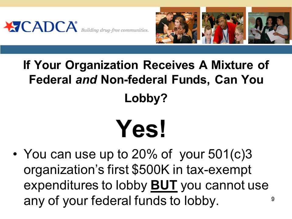If Your Organization Receives A Mixture of Federal and Non-federal Funds, Can You Lobby