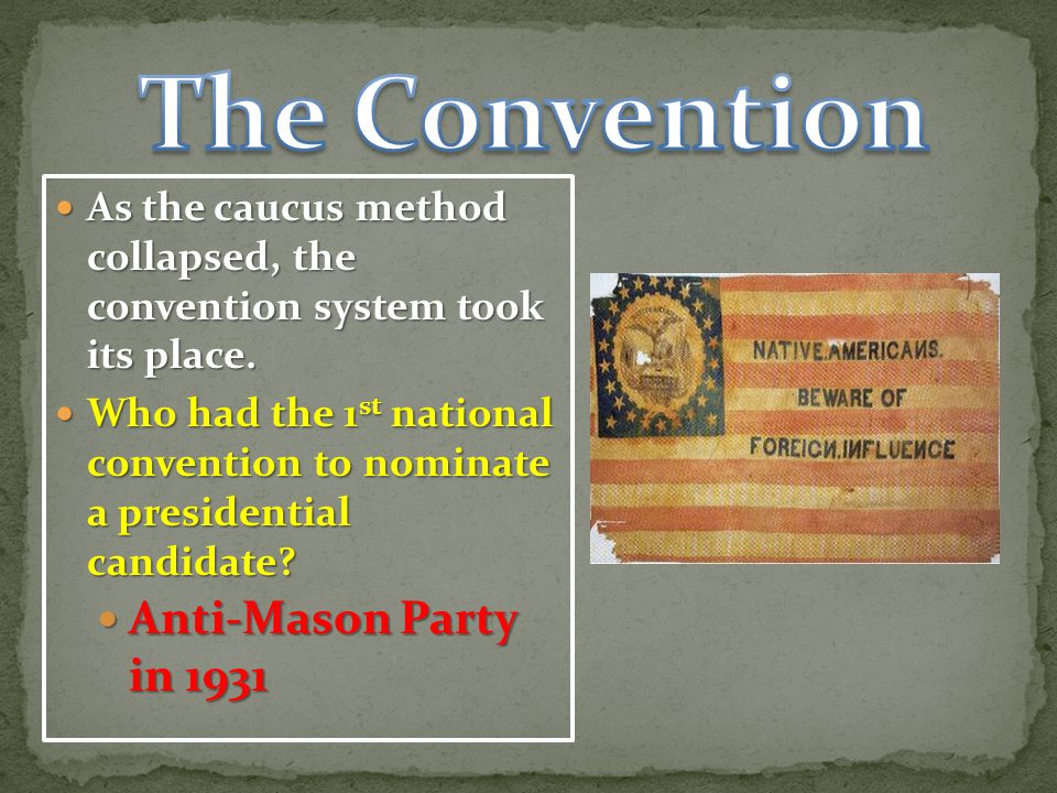 The Convention Anti-Mason Party in 1931