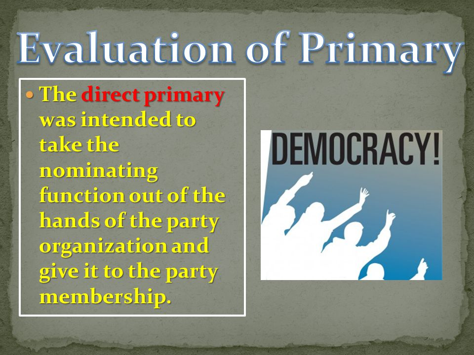 Evaluation of Primary