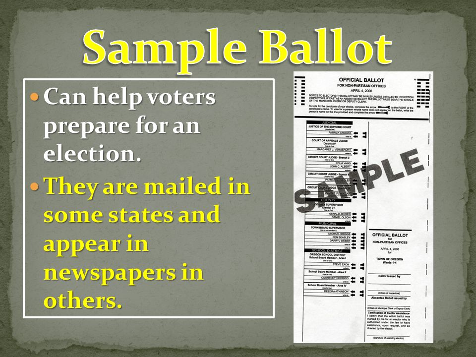 Sample Ballot Can help voters prepare for an election.