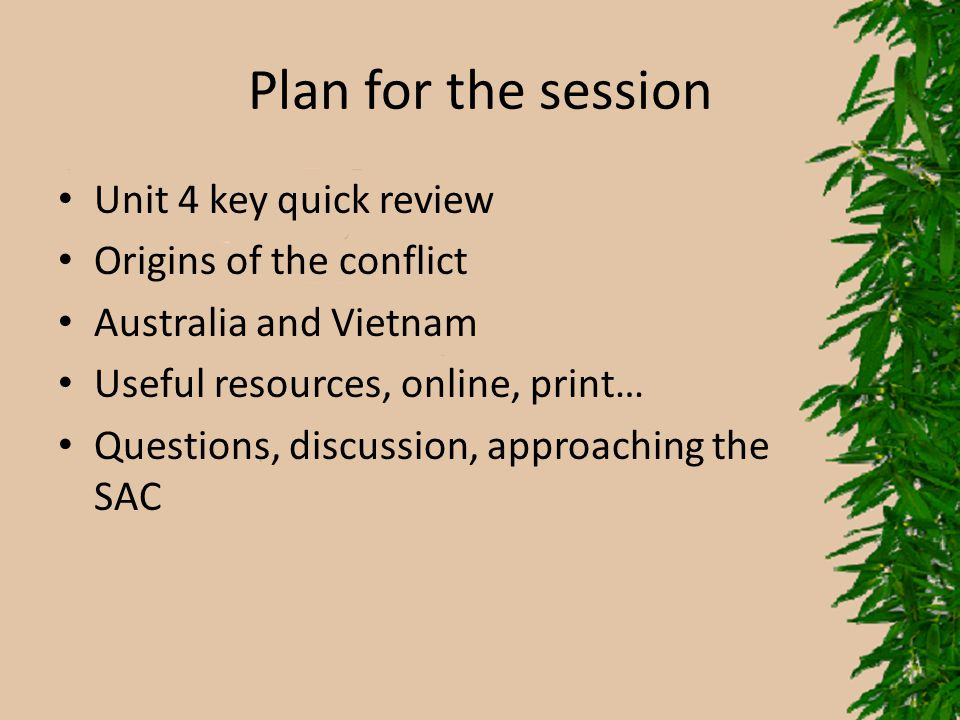 Plan for the session Unit 4 key quick review Origins of the conflict