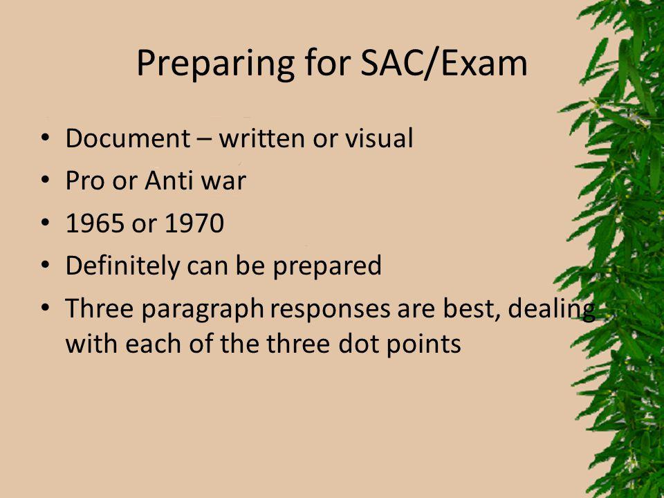 Preparing for SAC/Exam