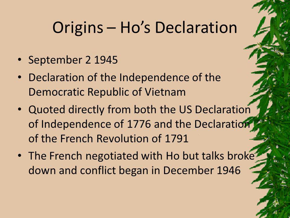 Origins – Ho's Declaration