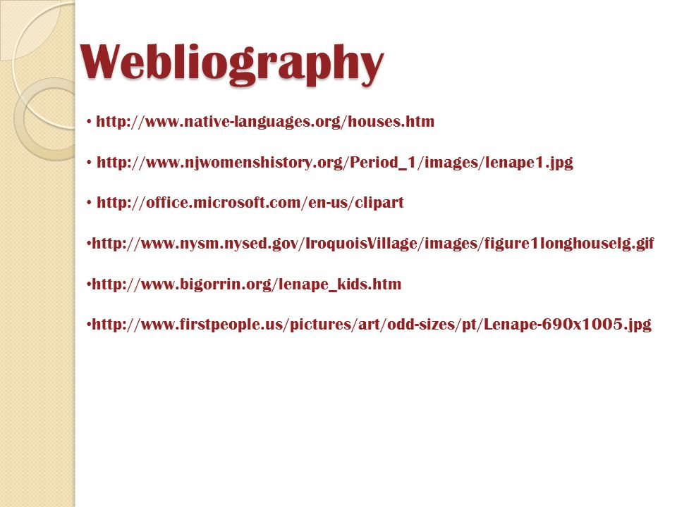 Webliography http://www.native-languages.org/houses.htm