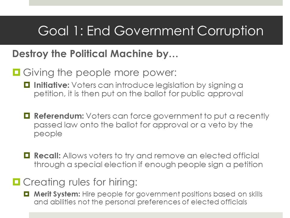 Goal 1: End Government Corruption
