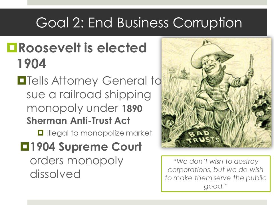 Goal 2: End Business Corruption