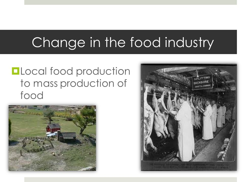 Change in the food industry