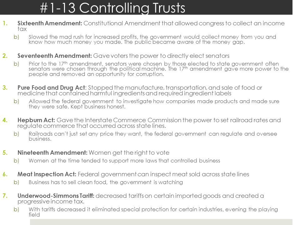 #1-13 Controlling Trusts Sixteenth Amendment: Constitutional Amendment that allowed congress to collect an income tax.