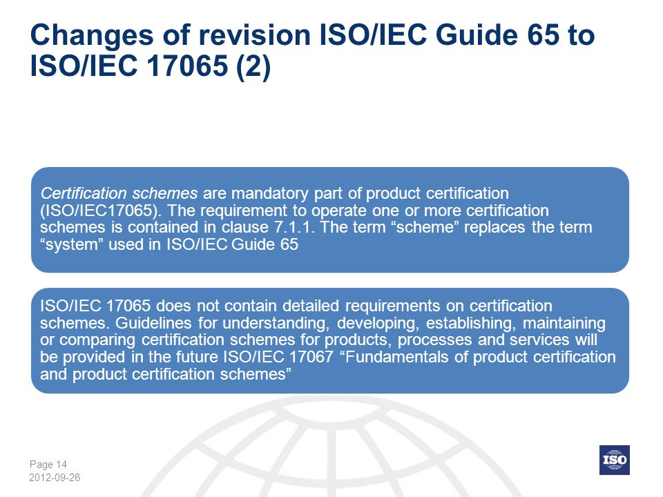 Changes of revision ISO/IEC Guide 65 to ISO/IEC 17065 (2)