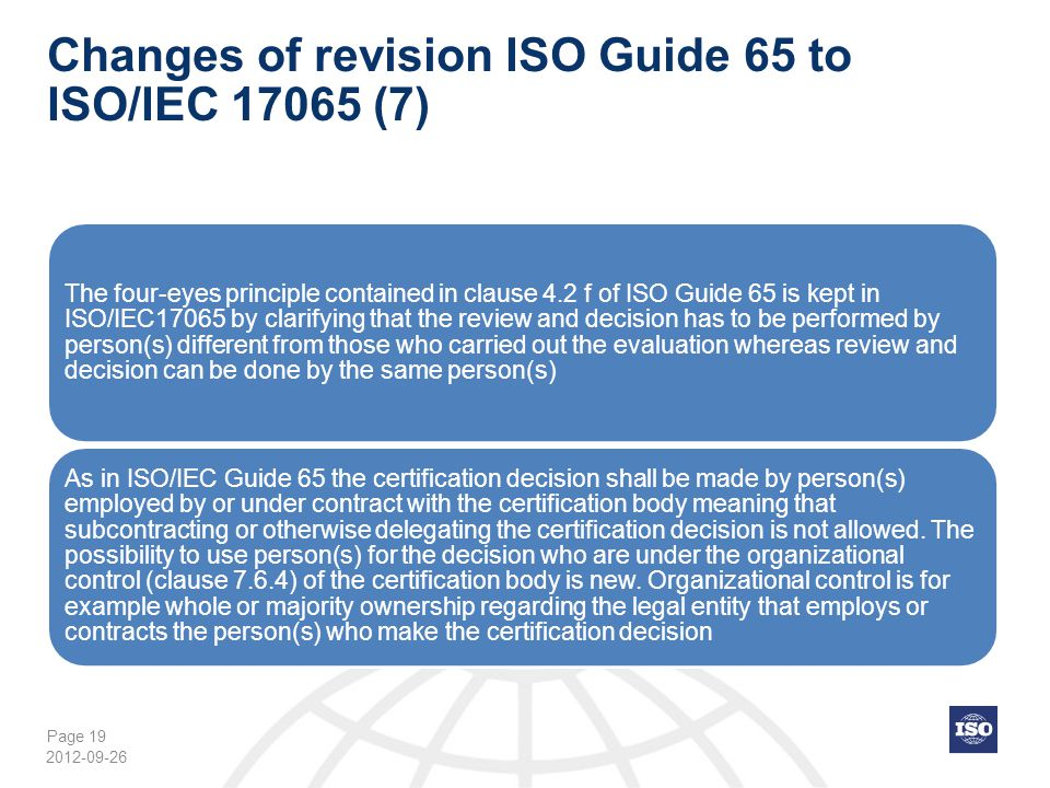 Changes of revision ISO Guide 65 to ISO/IEC 17065 (7)