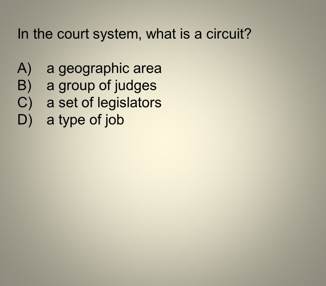 In the court system, what is a circuit