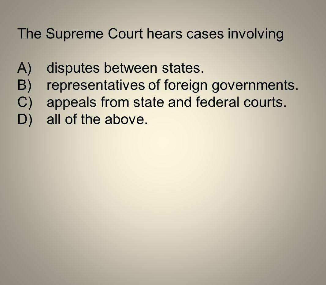 The Supreme Court hears cases involving