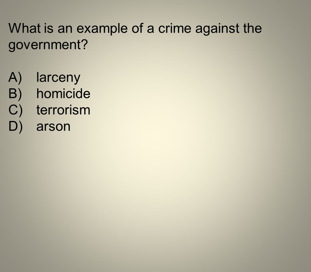 What is an example of a crime against the government