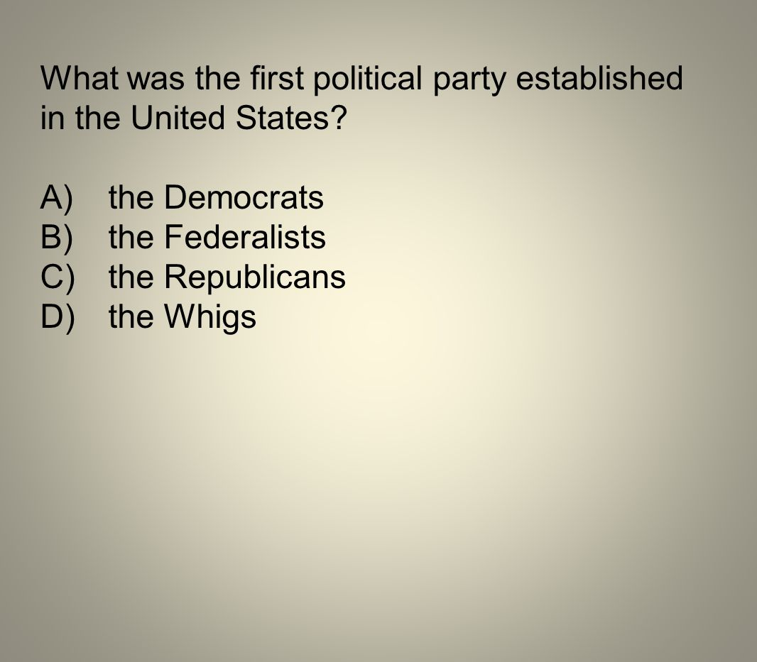 What was the first political party established in the United States