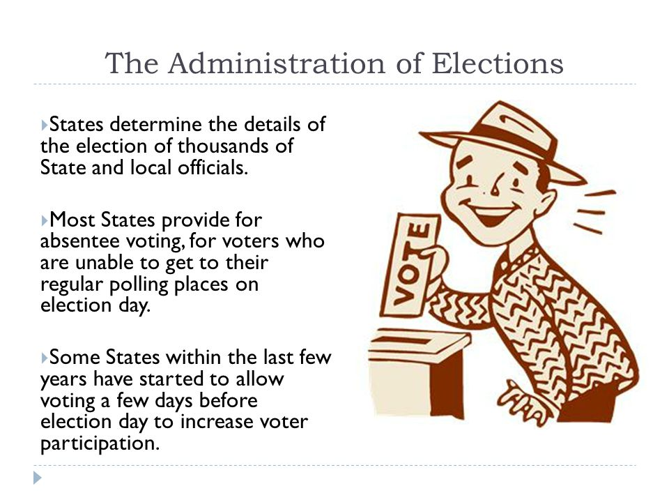 The Administration of Elections