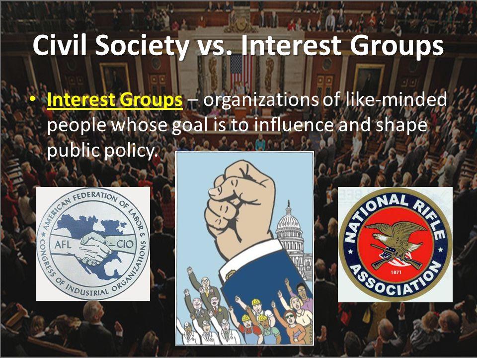 Civil Society vs. Interest Groups