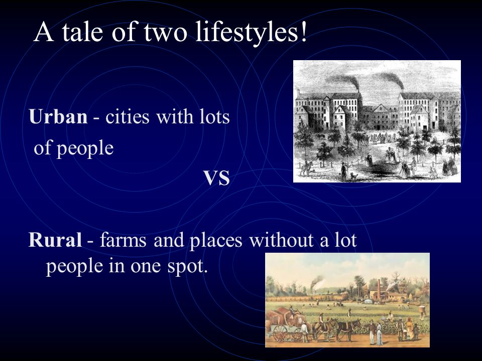 A tale of two lifestyles!