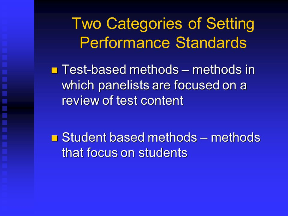 Two Categories of Setting Performance Standards