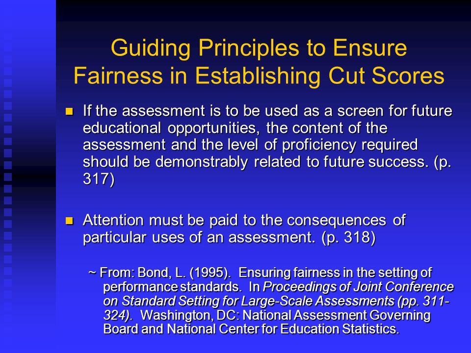 Guiding Principles to Ensure Fairness in Establishing Cut Scores