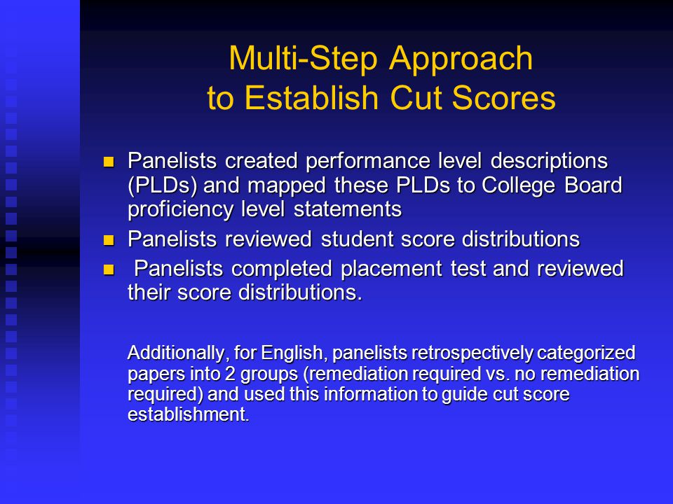 Multi-Step Approach to Establish Cut Scores