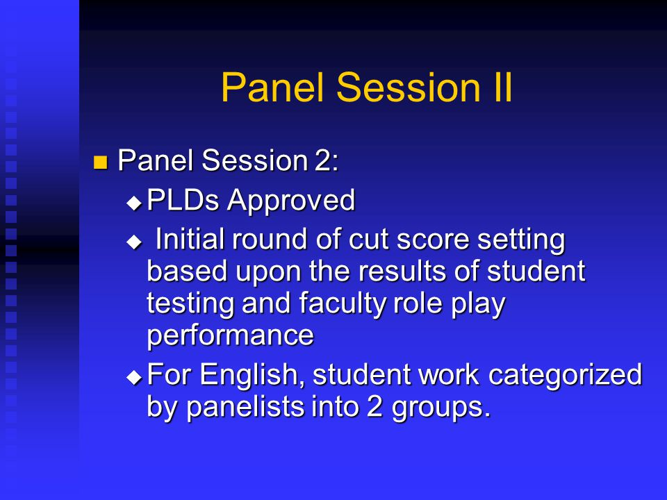 Panel Session II Panel Session 2: PLDs Approved