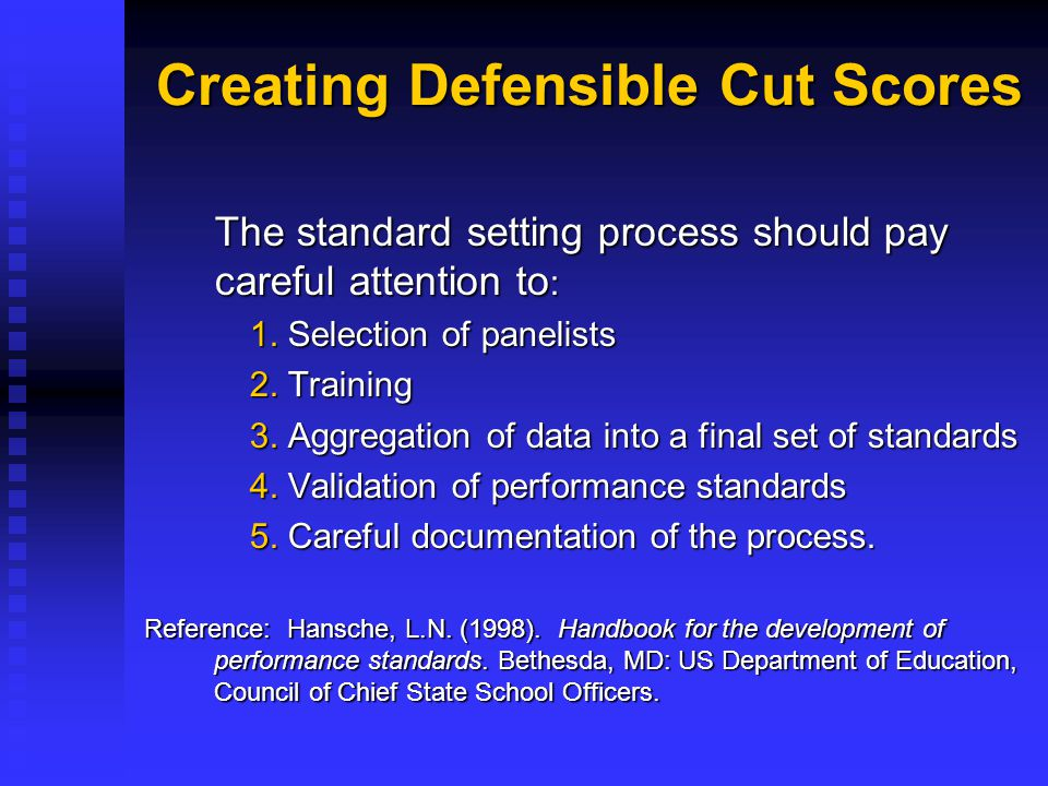 Creating Defensible Cut Scores