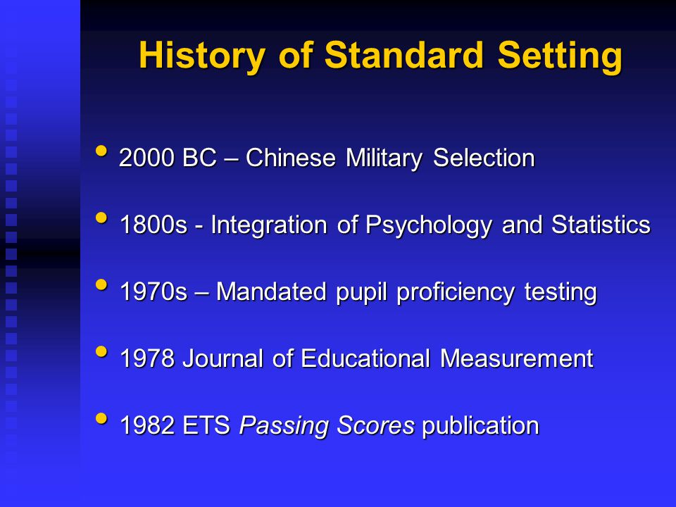 History of Standard Setting