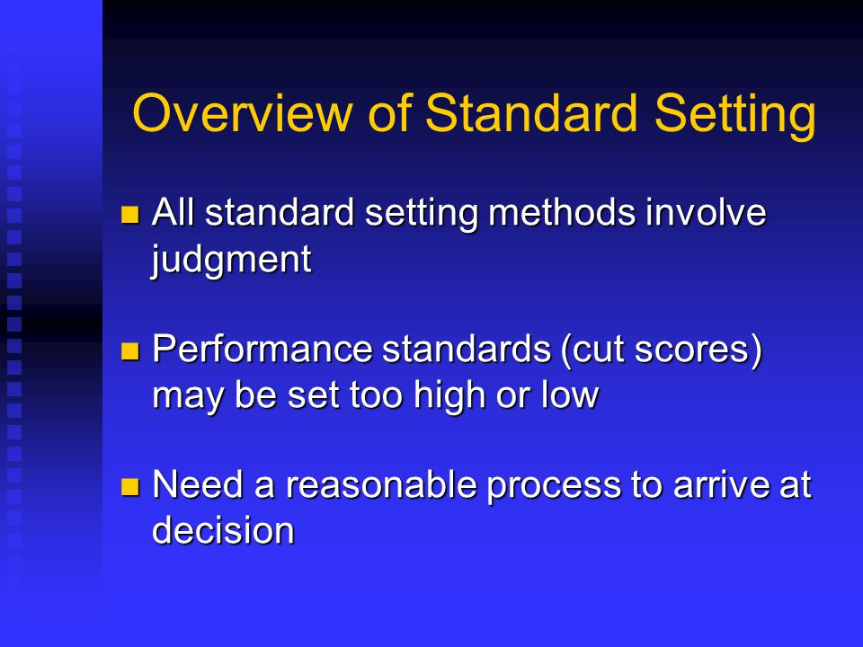 Overview of Standard Setting