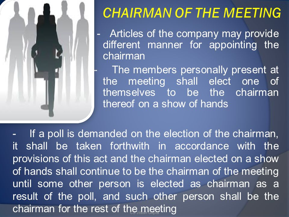 CHAIRMAN OF THE MEETING