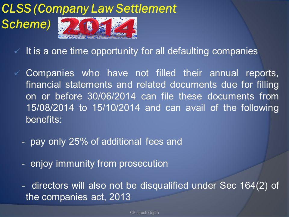 CLSS (Company Law Settlement Scheme)