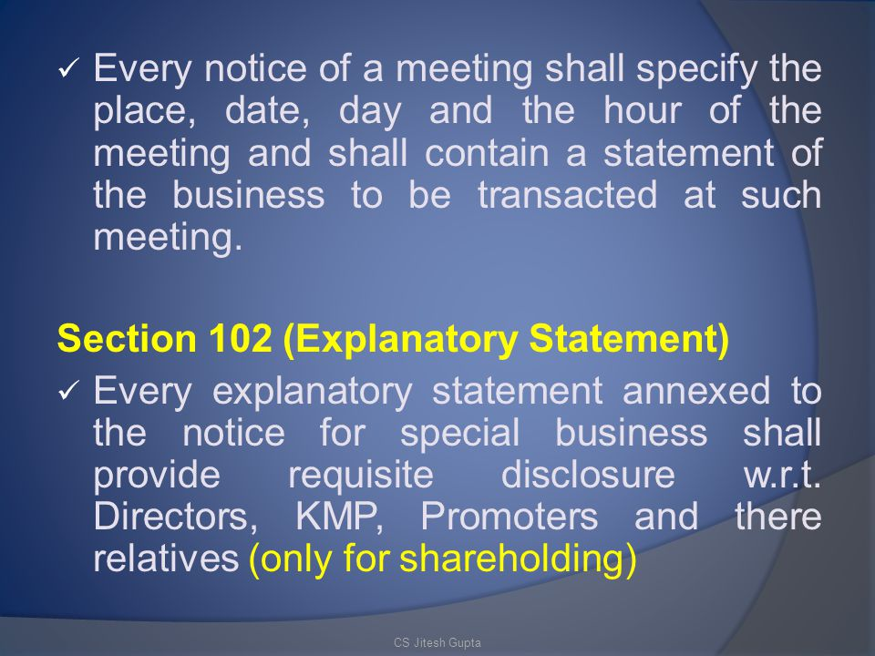 Section 102 (Explanatory Statement)
