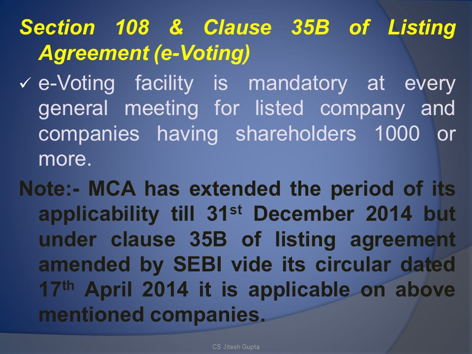 Section 108 & Clause 35B of Listing Agreement (e-Voting)
