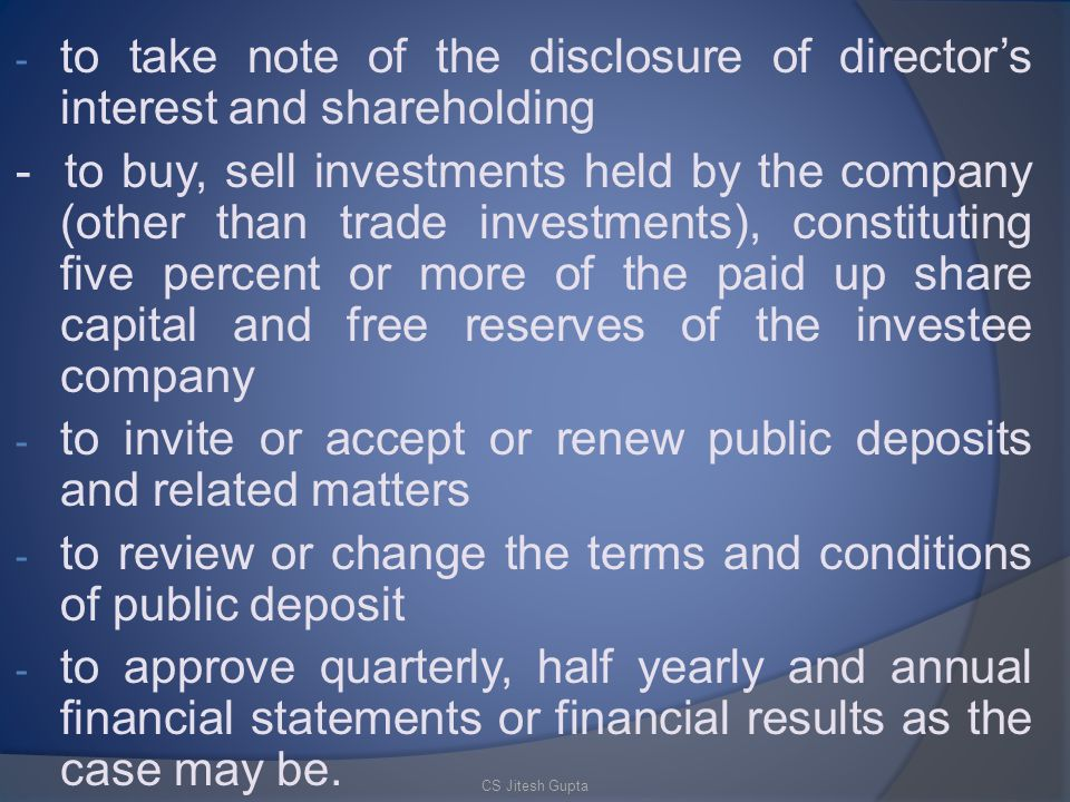to take note of the disclosure of director's interest and shareholding