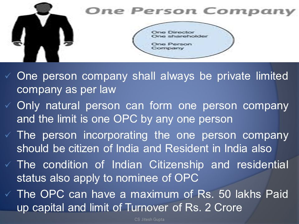 One person company shall always be private limited company as per law
