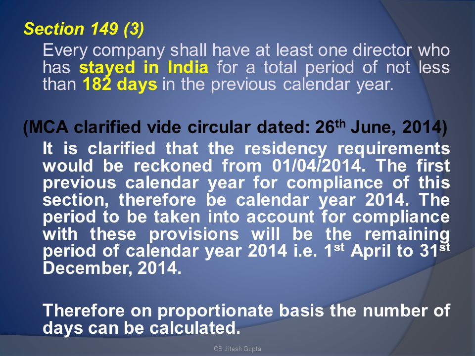 (MCA clarified vide circular dated: 26th June, 2014)