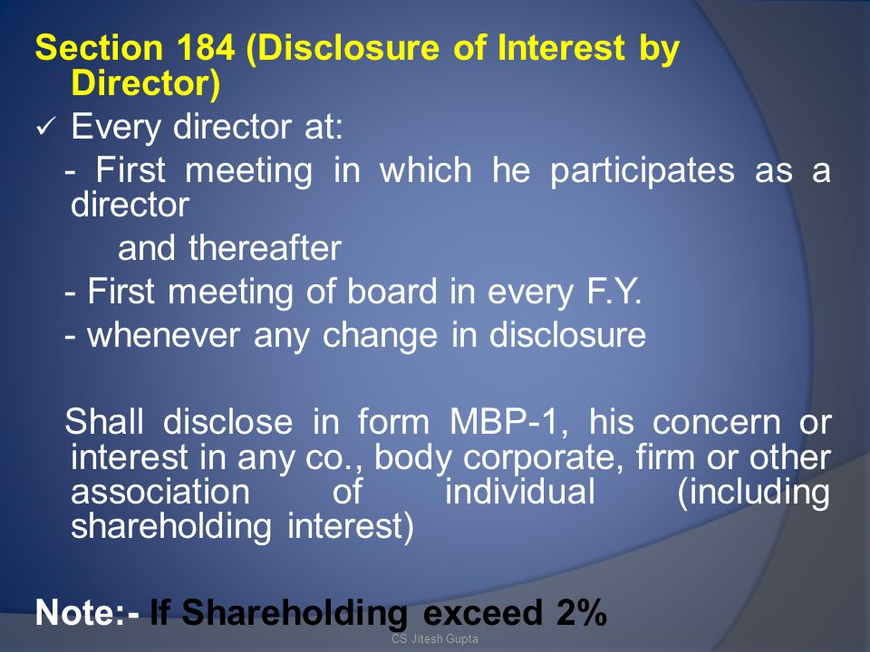 Section 184 (Disclosure of Interest by Director) Every director at: