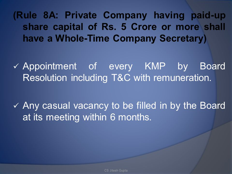 (Rule 8A: Private Company having paid-up share capital of Rs
