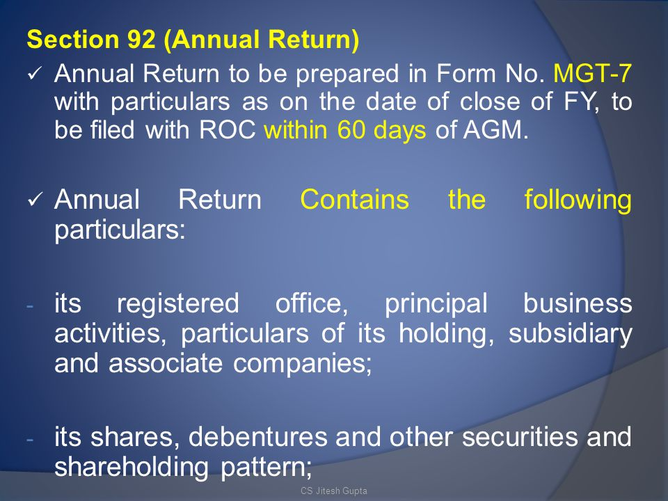 Annual Return Contains the following particulars: