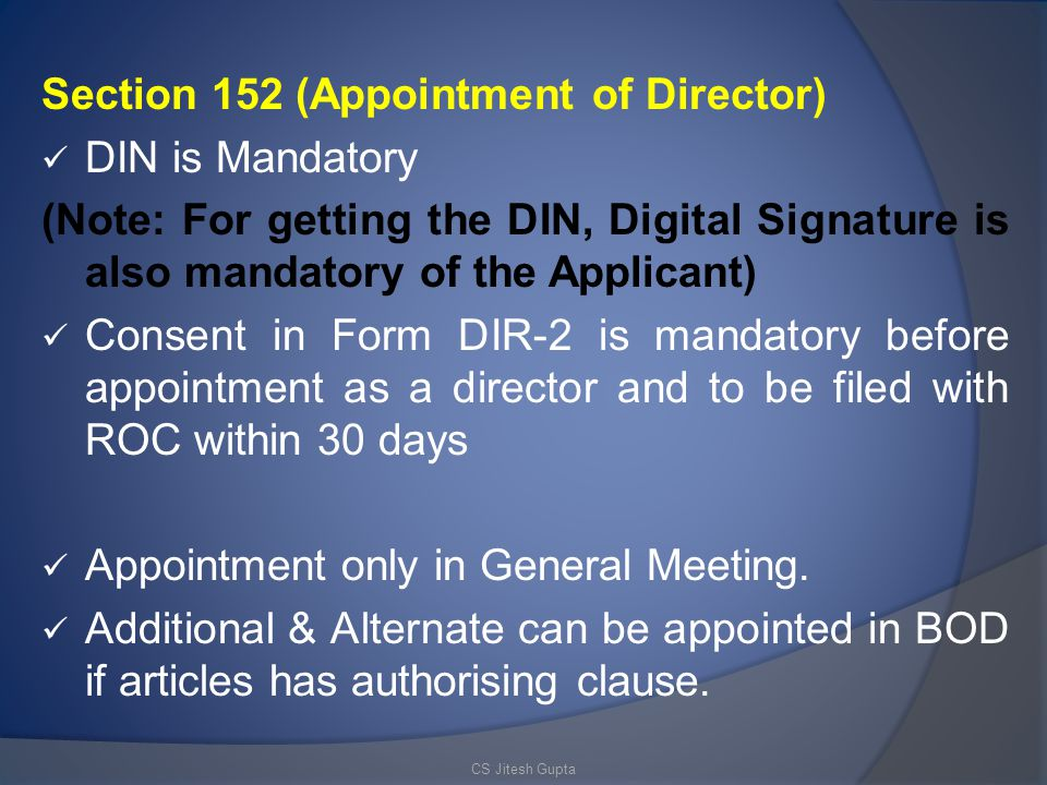 Section 152 (Appointment of Director) DIN is Mandatory