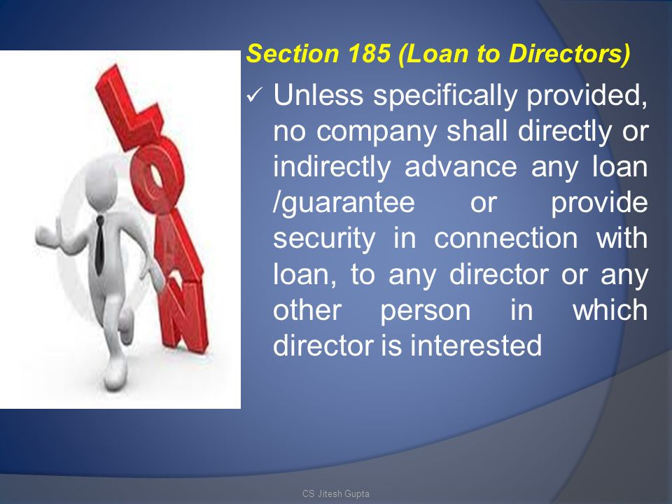 Section 185 (Loan to Directors)