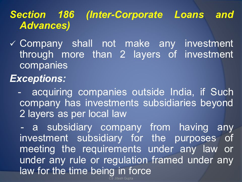 Section 186 (Inter-Corporate Loans and Advances)